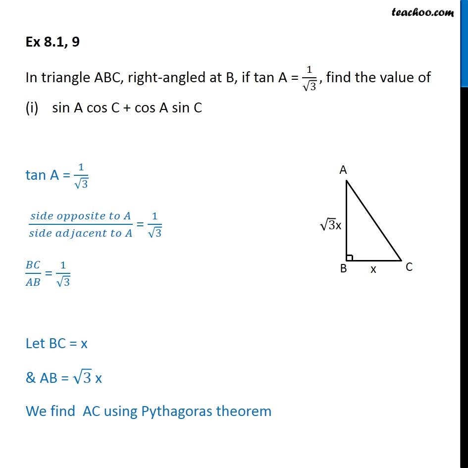 Ex 8.1, 9 - In ABC, if tan A = 1/ root 3, find sin A cos C - Ex 8.1