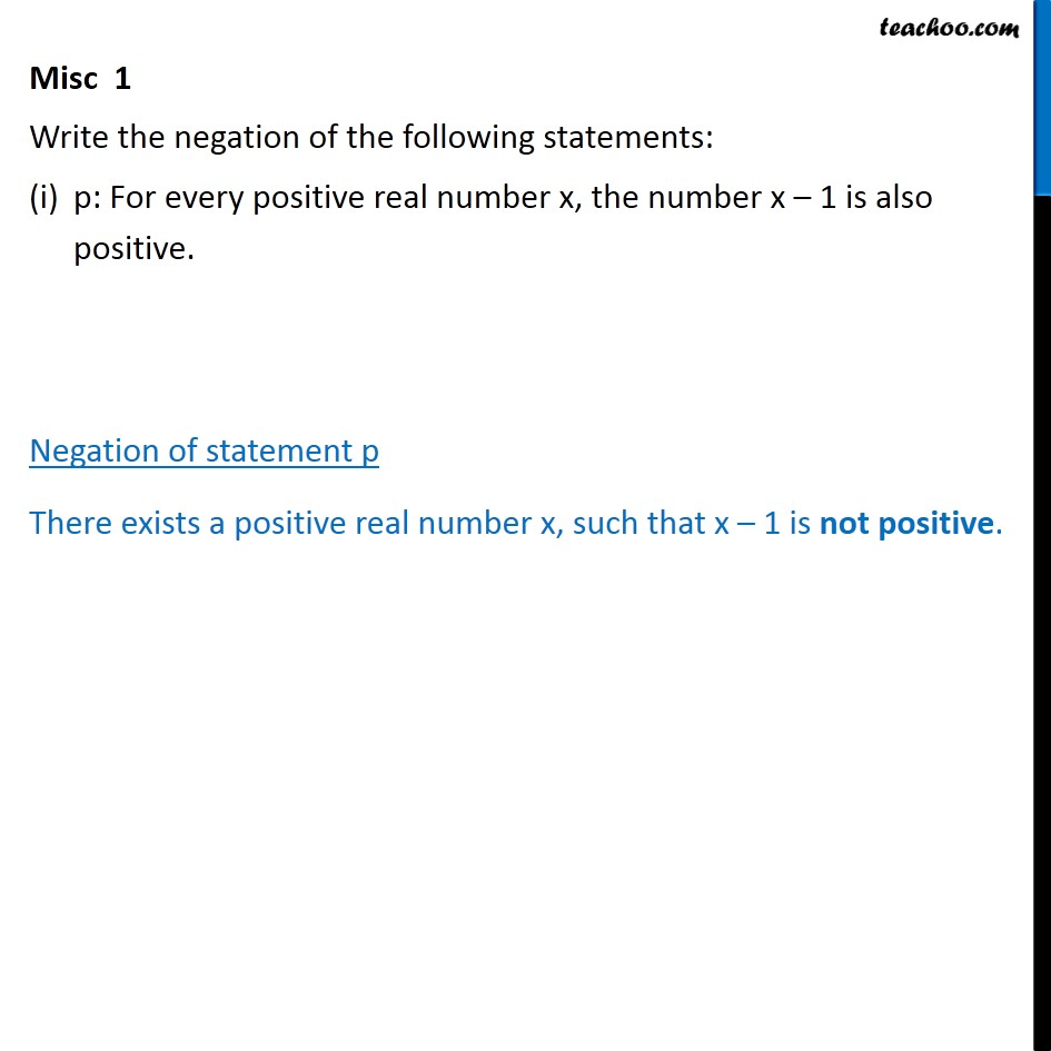 Misc 1 - Write negation of: (i) p: For every positive - Writing negation of statements
