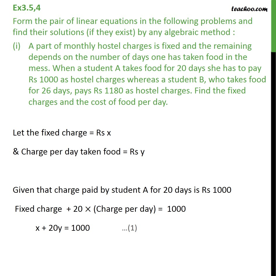 Ex 3.5, 4 - Form and solve (i) A part of monthly hostel - Cross Multiplication Method