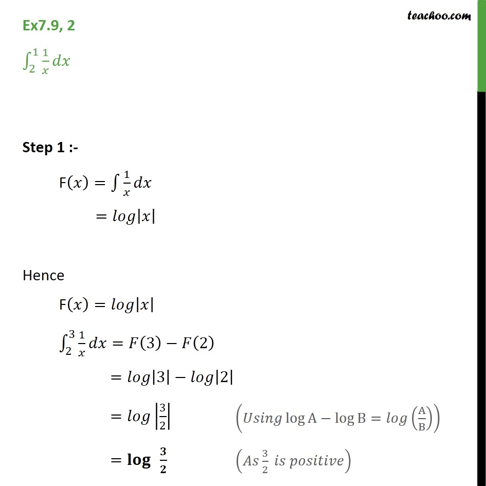 Ex 7.9, 2 - Find defnite integral 1/x dx from 1 to 2 - Definate Integration - By Formulae