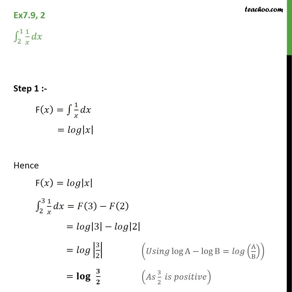 Ex 7.9, 2 - Find defnite integral 1/x dx from 1 to 2 - Definate Integration - By Formulae