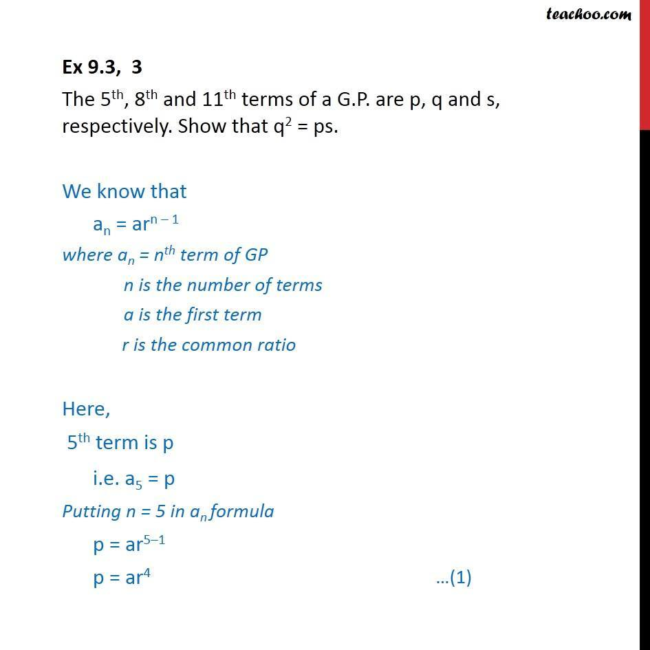 Ex 9.3, 3 - The 5th, 8th and 11th terms of GP are p, q, s - Geometric Progression(GP): Formulae based