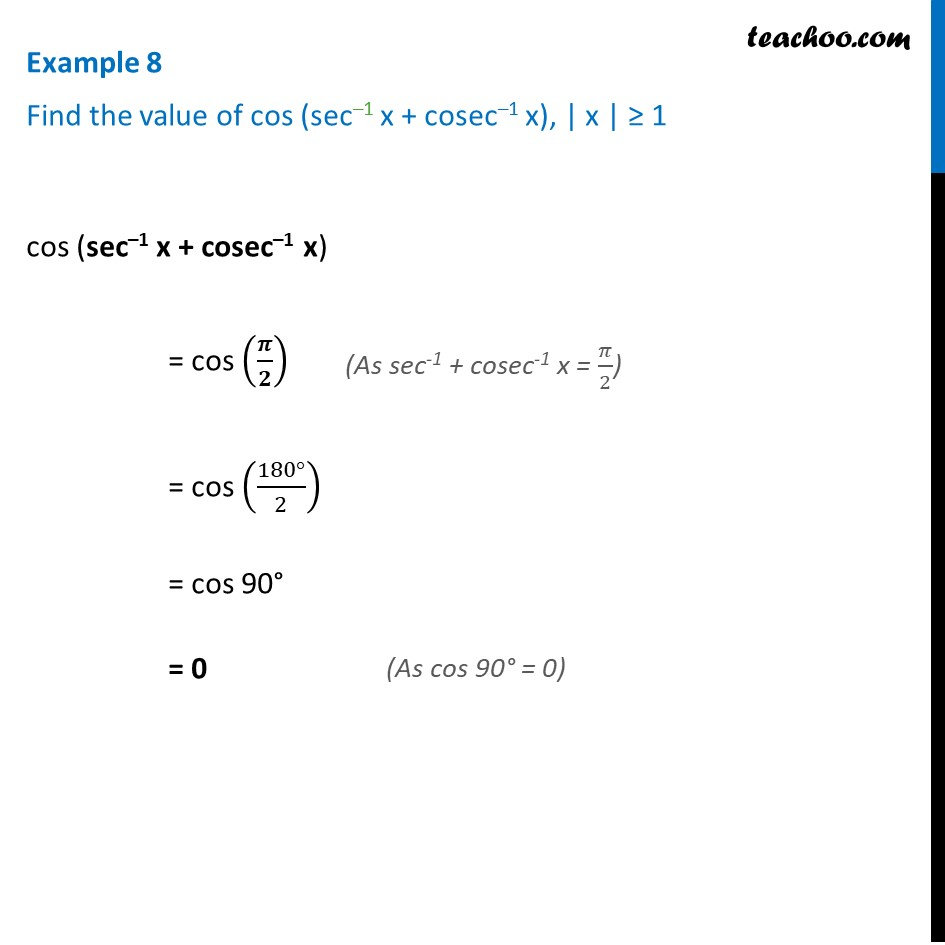 Example 8 - Find cos (sec-1 x + cosec-1 x) - Chapter 2 NCERT