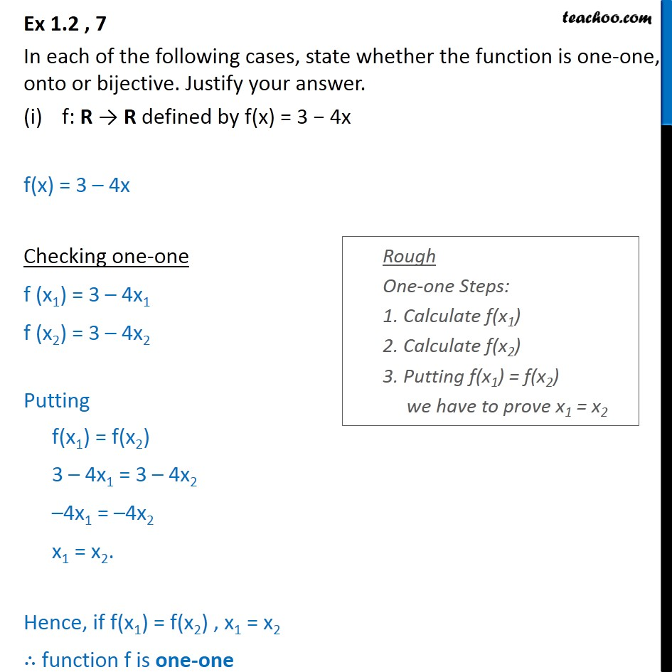 Ex 1.2, 7 - State whether one-one, onto or bijective - Class 12 - To prove injective/ surjective/ bijective (one-one & onto)