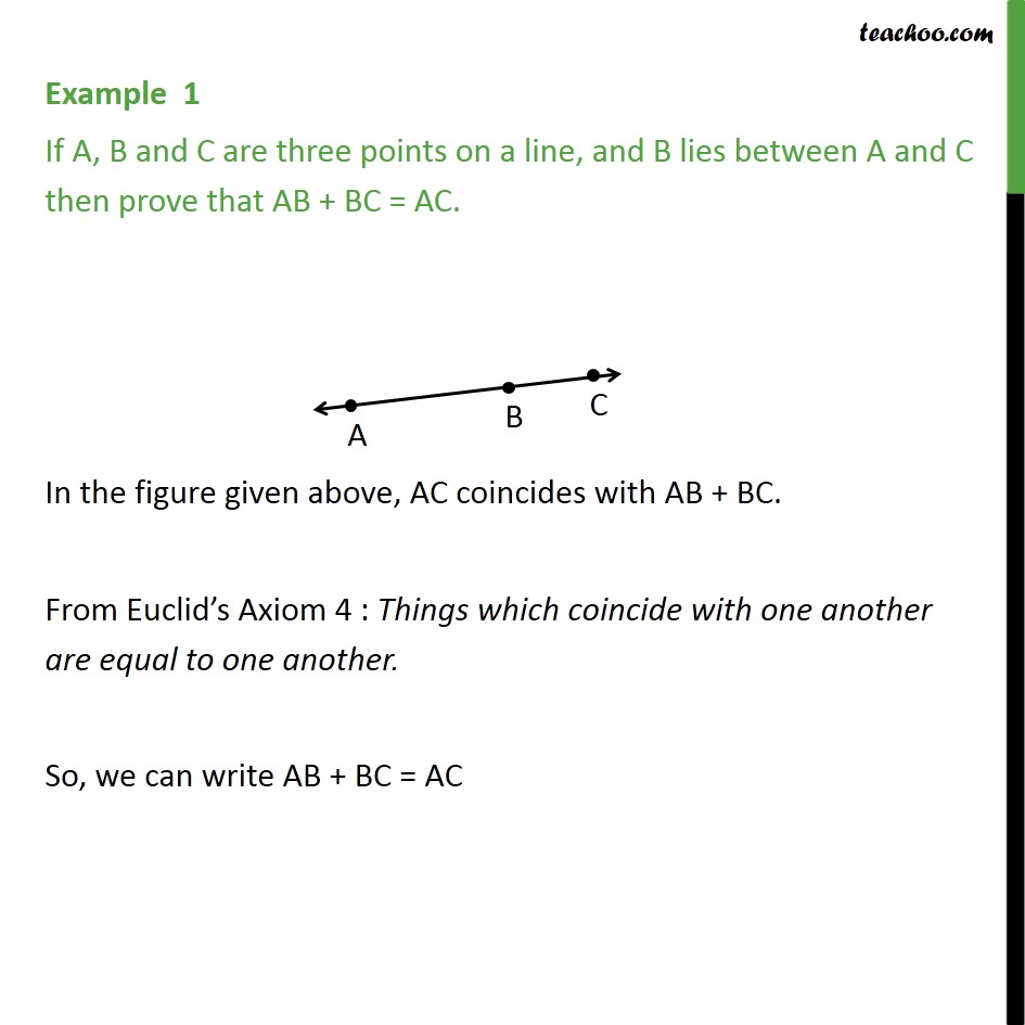 Example 1 - If A, B and C are three points on a line - Axioms