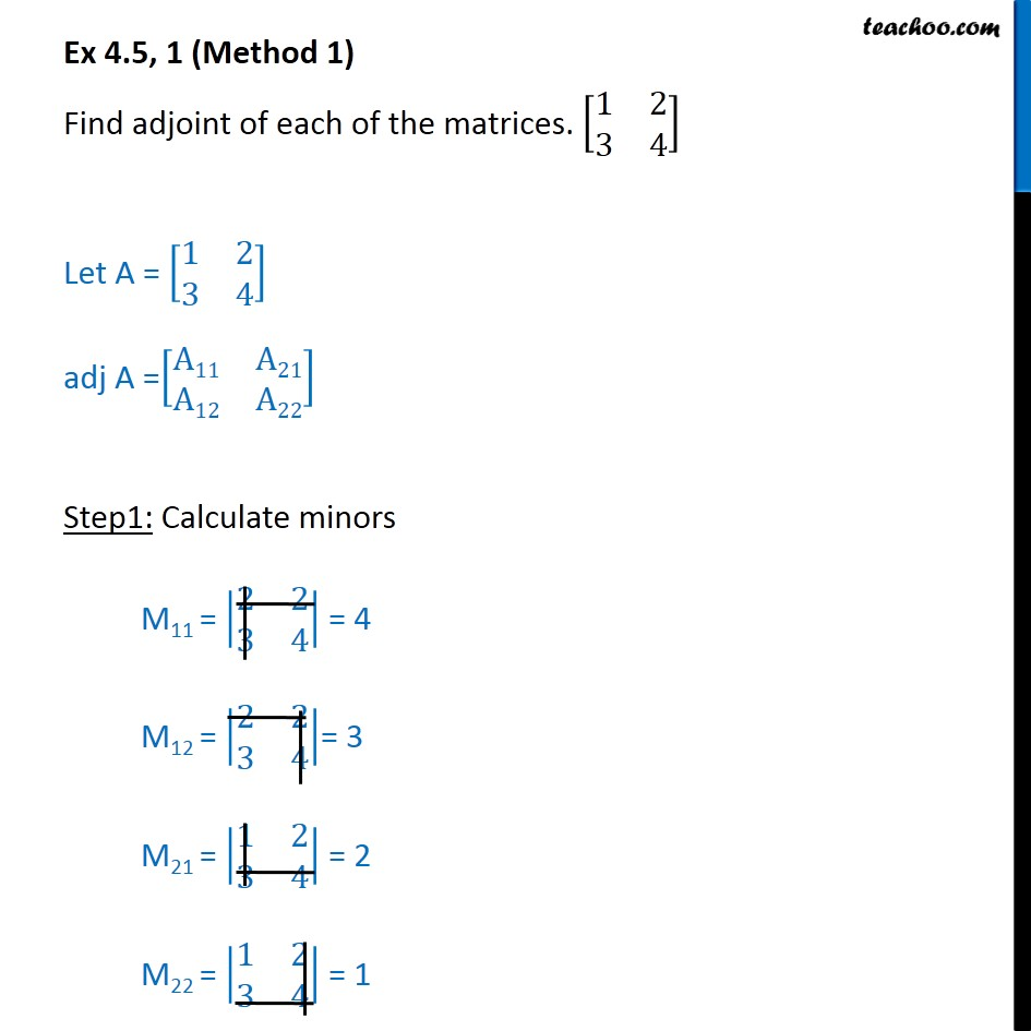 Ex 4.5, 1 - Find adjoint of matrices - Chapter 4 class 12 - Find adjoint of a matrix