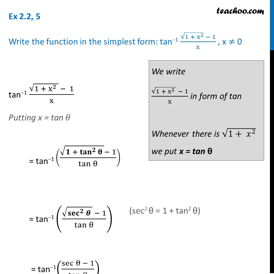 Ex 2.2, 5 - Simplify: tan-1 (root (1 + x2) - 1)/x - Chapter 2
