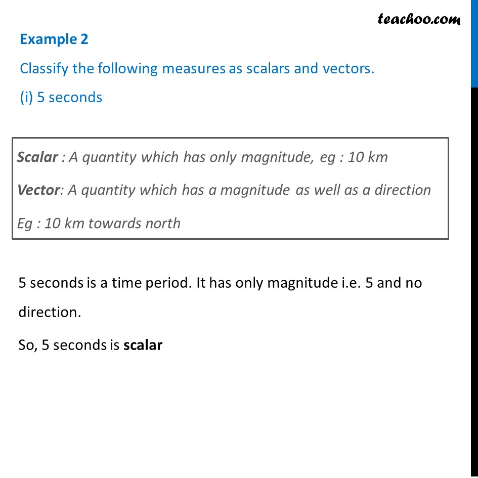 Example 2 - Classify as scalars and vectors (i) 5 seconds