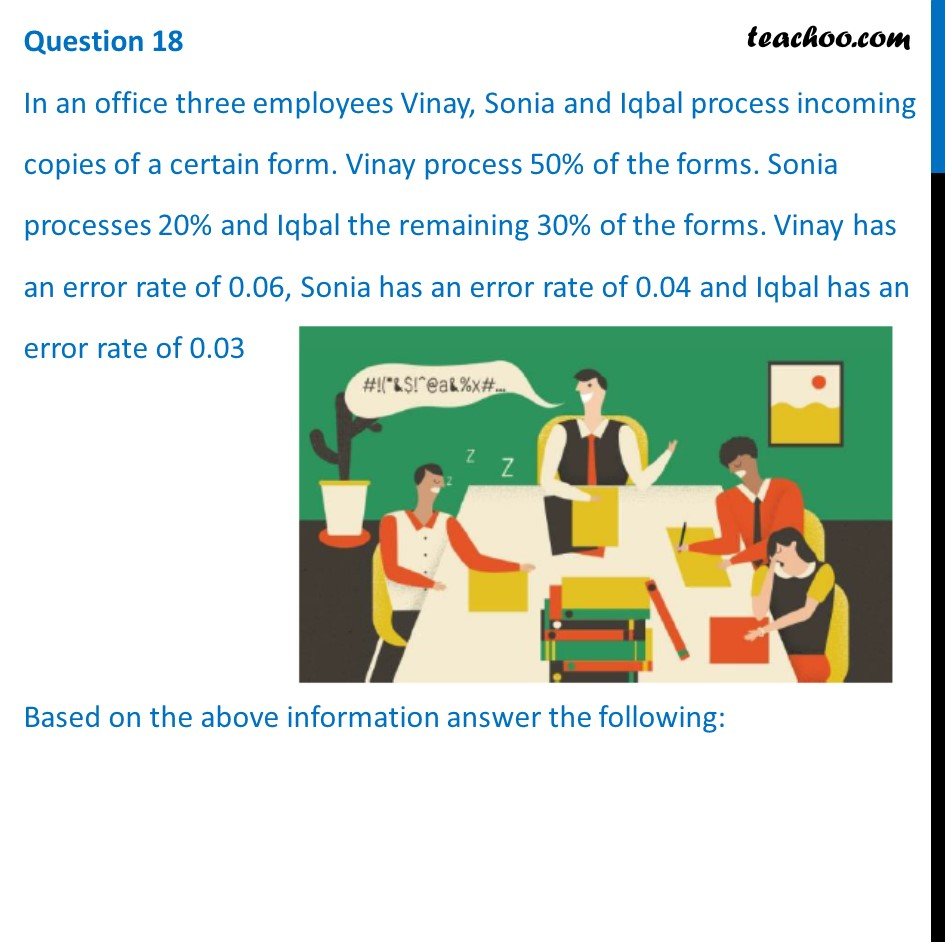 In an office three employees Vinay, Sonia and Iqbal process incoming