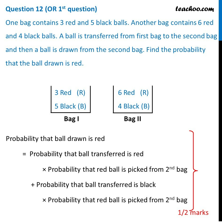 Question 12 (Or 1st) - One bag contains 3 red and 5 black balls