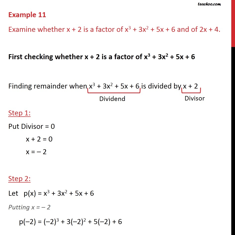 Example 11 - Examine whether x + 2 is a factor of x3 + 3x2 - Examples