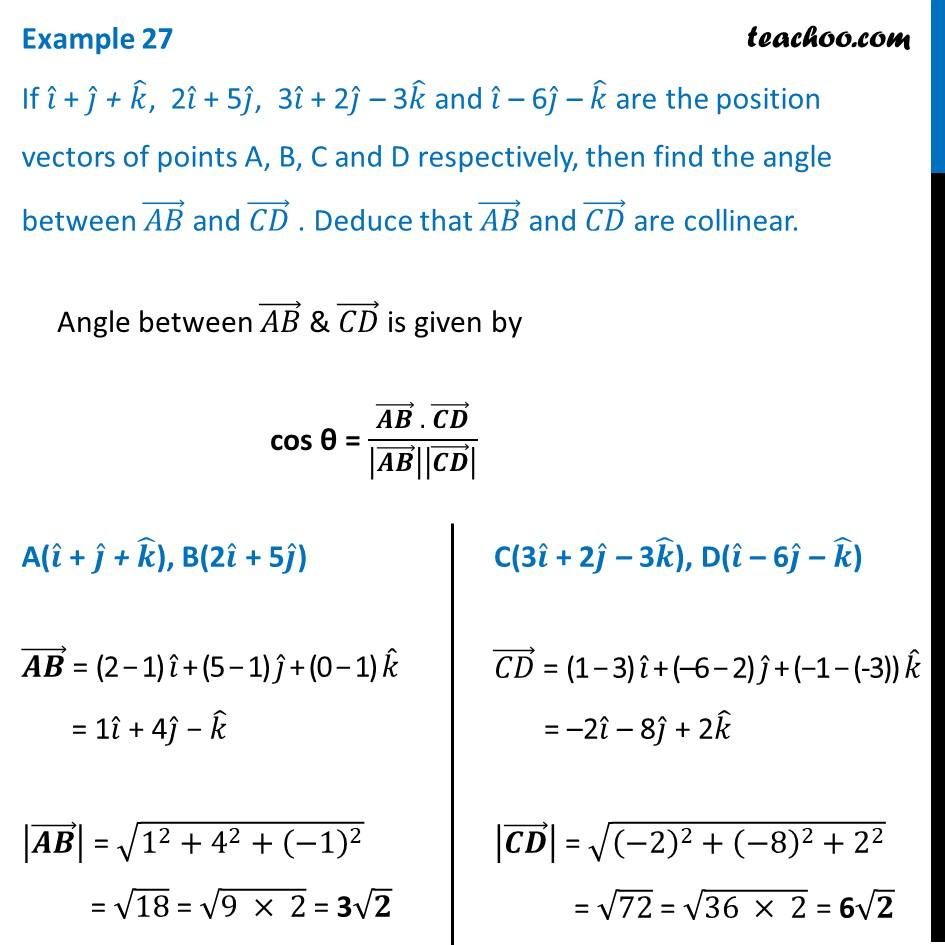 Example 27 - If i+j+k, 2i+5j, 3i+2j-3k and i-6j-k are position vectors
