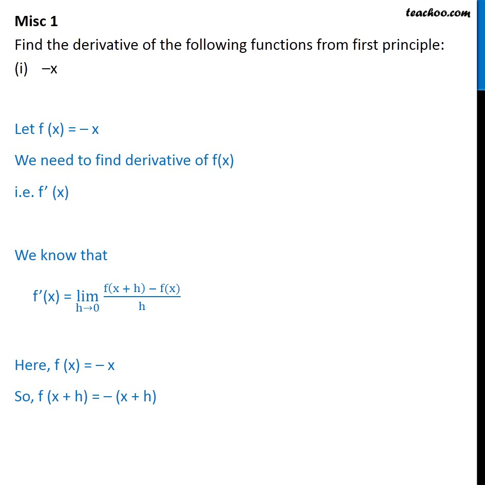 Misc 1 - Find derivative by first principle: -x, sin (x+1) - Derivatives by 1st principle - At a general point