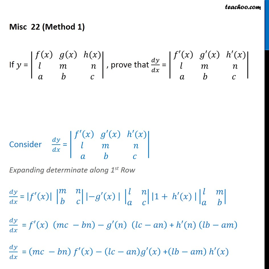 Misc 22  - If y = |f(x) g(x) h(x) l m n a b c|, prove that - Proofs