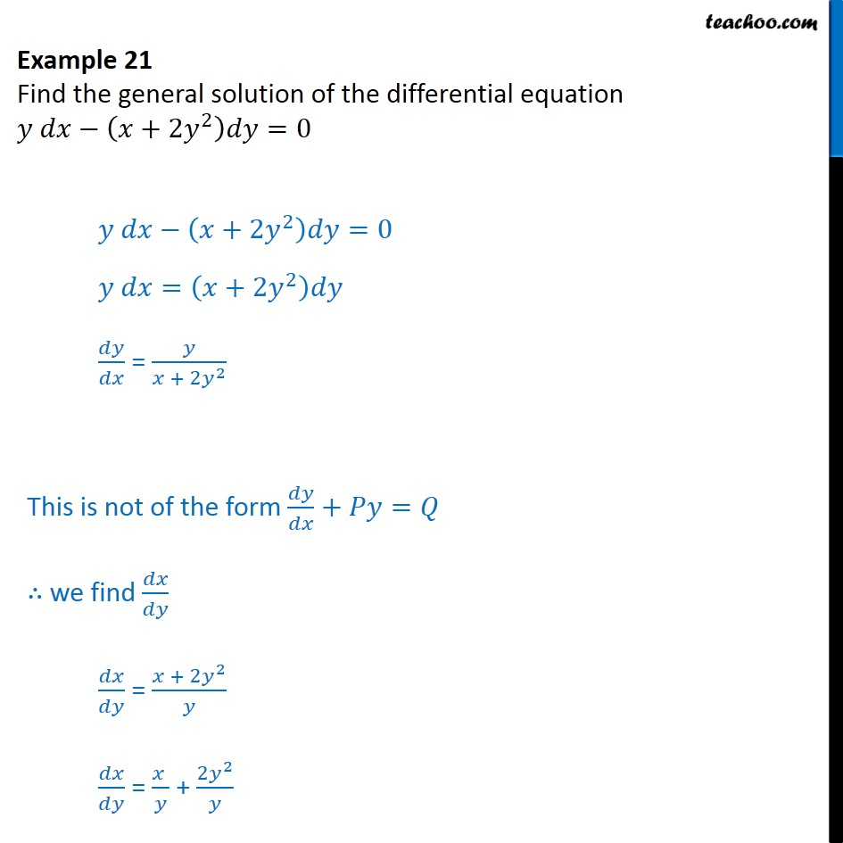 Example 21 - Find general solution: ydx - (x + 2y2)dy = 0 - Solving Linear differential equations - Equation given