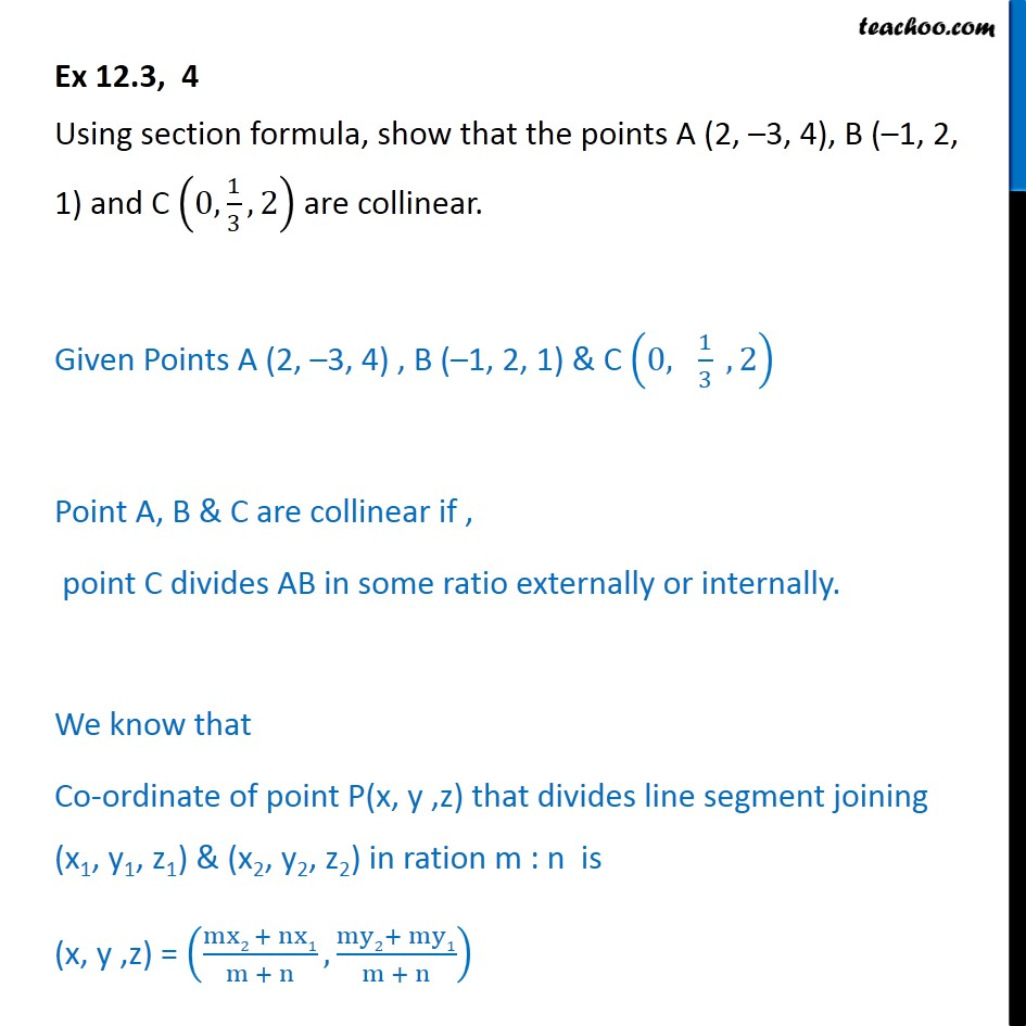 Ex 12.3, 4 - Using section formula, A (2,-3,4), B (-1,2,1) - Ex 12.3