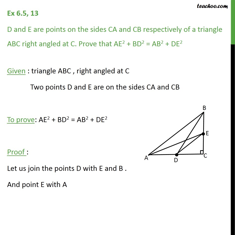 Ex 6.5, 13 - D and E are points on sides CA and CB of ABC - Ex 6.5