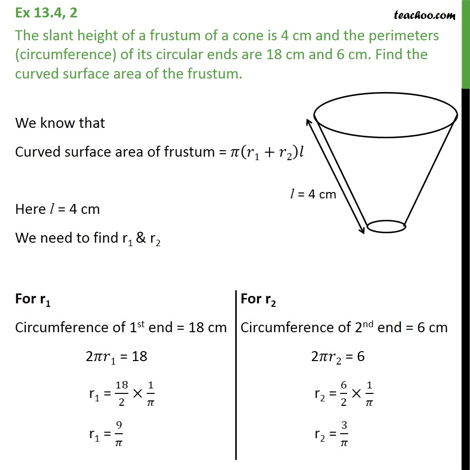 Ex 13.4, 2 - The slant height of a frustum of a cone is 4 cm - Frustum of a cone - Area
