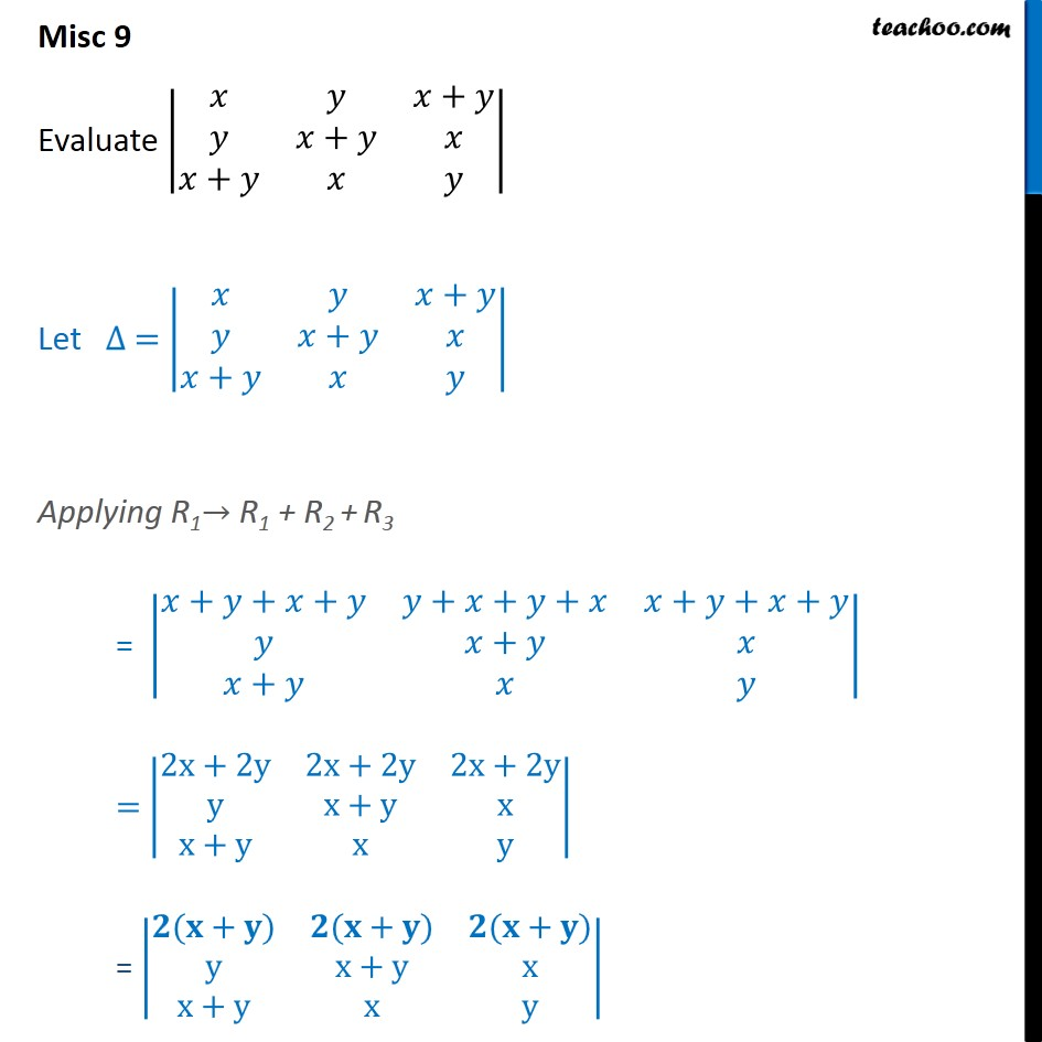 Misc 9 - Evaluate |x y x+y y x+y x x+y x y| - Chapter 4 NCERT - Miscellaneous