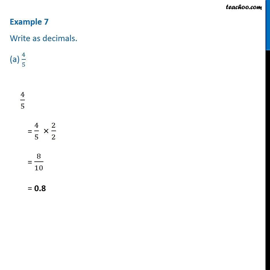 example 7  write as decimals a 45 b 34 c 71000