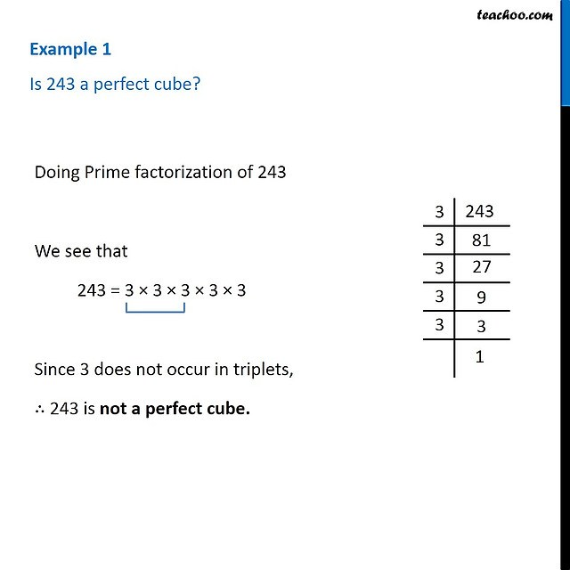 example 1  is 243 a perfect cube  chapter 7 class 8